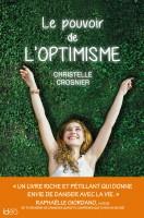 Le pouvoir de l'optimisme, Christelle Crosnier (par Marjorie Rafécas-Poeydomenge)