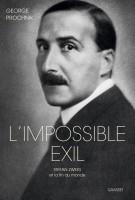 L'Impossible Exil. Stefan Zweig et la Fin du Monde, George Prochnik