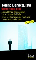 Quatre romans noirs, Tonino Benacquista (par Jean-Jacques Bretou)