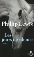 Les jours de silence, Phillip Lewis (par Léon-Marc Levy)