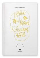 Lettre au recours chimique, Christophe Esnault (par Didier Ayres)