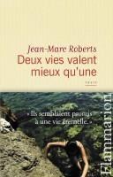 Deux vies valent mieux qu'une, Jean-Marc Roberts