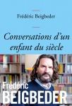Conversations d'un enfant du siècle, Frédéric Beigbeder