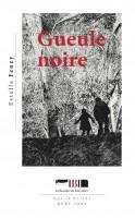 Gueule noire, Estelle Fenzy (par Murielle Compère-Demarcy)