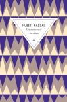 Un monstre et un chaos, Hubert Haddad (par Léon-Marc Levy)