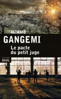 Le pacte du petit juge, Mimmo Gangemi