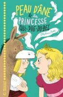 Peau d'Âne et la Princesse qui-pue-du-bec, Stéphane Botti (par François Baillon)