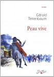 Peau vive, Gérald Tenenbaum