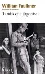 Tandis que j'agonise, William Faulkner (par Léon-Marc Levy)