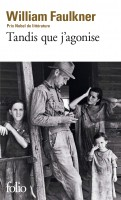 Tandis que j'agonise, William Faulkner (par Léon-Marc Levy)