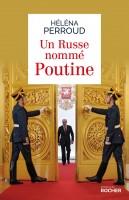 Un Russe nommé Poutine, Héléna Perroud