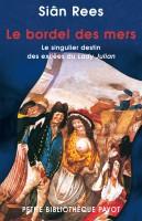 Le Bordel des mers, Siân Rees (par Jean-Jacques Bretou)