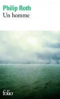 Hommage à Philip Roth (3) : Un homme, par Cyrille Godefroy