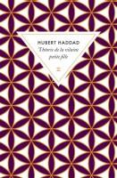 Théorie de la vilaine petite fille, Hubert Haddad