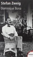 Stefan Zweig, Dominique Bona