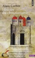 Histoire du Christianisme, Alain Corbin (Points) - V. Robin