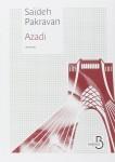 Azadi, Saïdeh Pakravan