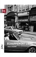 Echappement libre, Jean Chauma
