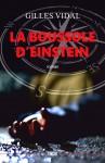 La Boussole d'Einstein, Gilles Vidal (par Fawaz Hussain)