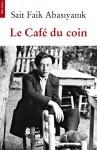 Le Café du coin, Sait Faik Abasiyanik