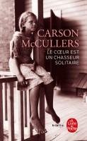 Le Cœur est un chasseur solitaire, Carson McCullers (par Léon-Marc Levy)