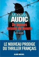 De bonnes raisons de mourir, Morgan Audic (par Gilles Banderier)