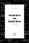 A propos de Meurtres en haut lieu, Hubert Letiers, par Mélanie Talcott