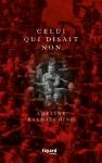 Celui qui disait non, Adeline Baldacchino (par Gilles Banderier)