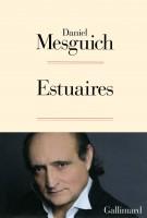Daniel Mesguich, Estuaires, par Matthieu Gosztola