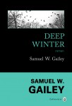 Deep Winter, Samuel W. Gailey