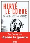 Prendre les loups pour des chiens, Hervé Le Corre (2ème critique)
