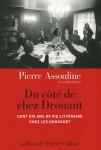 A propos de Du côté de chez Drouant, Pierre Assouline