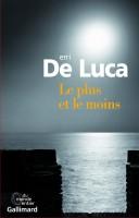 Le plus et le moins, Erri De Luca