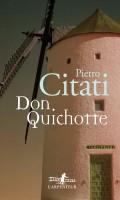 Don Quichotte, Pietro Citati