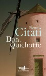 Don Quichotte, Pietro Citati