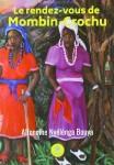Le rendez-vous de Mombin-Crochu, Alfoncine Nyélénga Bouya (par Bedel Baouna)
