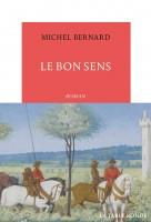Le Bon Sens, Michel Bernard (par Philippe Chauché)
