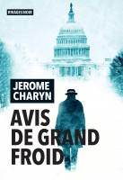 Avis de grand froid, Jerome Charyn (par Jean-Jacques Bretou)