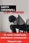 Ce qui t'appartient, Garth Greenwell (par Philippe Leuckx)