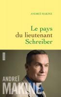 Le pays du lieutenant Schreiber d'Andreï Makine