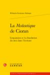 La Moïeutique de Cioran, Mihaela-Gentiana Stanisor