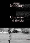 Une terre si froide, Adrian McKinty