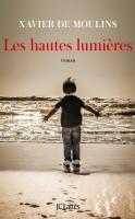 Les hauteslumières, Xavier de Moulins (par Marjorie Rafécas-Poeydomenge)