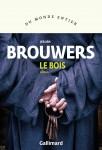 Le Bois, Jeroen Brouwers (par Charles Duttine)