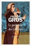 Le Guérisseur des Lumières, Frédéric Gros (par Gilles Banderier)