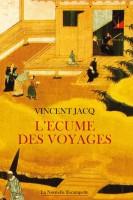L'écume des voyages, Vincent Jacq