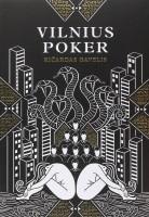 Vilnius Poker, Ricardas Gavelis