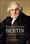 Bertin ou la naissance de l'opinion, Jean-Paul Clément (par Gilles Banderier)