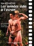 Les années sida à l'écran, Didier Roth-Bettoni (par André Sagne)