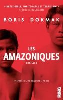 Les Amazoniques, Boris Dokmak